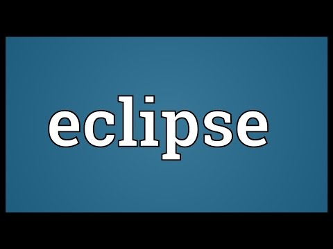 Eclipse Meaning