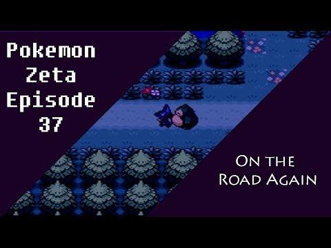 Pokemon Zeta Episode 37: On the Road Again