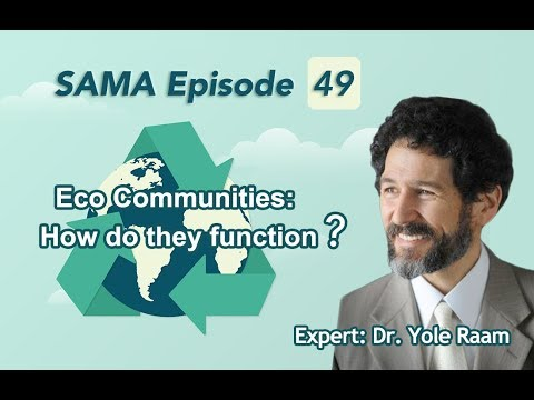 [SAMA] Episode 49: EcoCommunities:Howdotheyfunction?