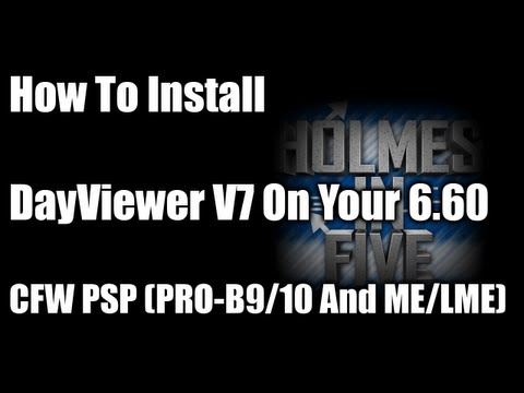 How To Install DayViewer V7 On Your 6.60 CFW PSP (PRO-B9/10 And ME/LME)