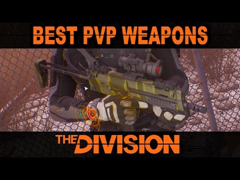 Best PvP Weapons The Division | Patch 1.1 & 1.2