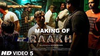 Making 5 Of Raakh (Short Film) | Vir Das, Richa Chadha & Shaad Randhawa | Milap Zaveri | T-Series