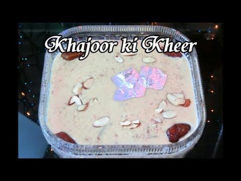 Khajoor ki Kheer
