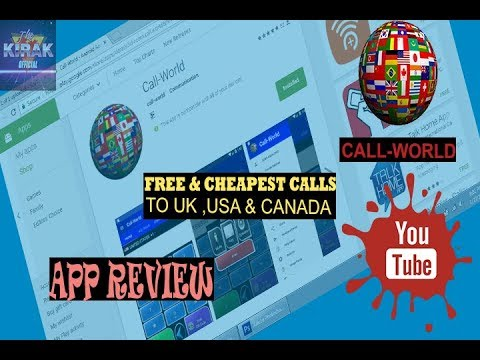 Call-world !! App review !! Free & cheapest calls to UK,USA & CANADA !!