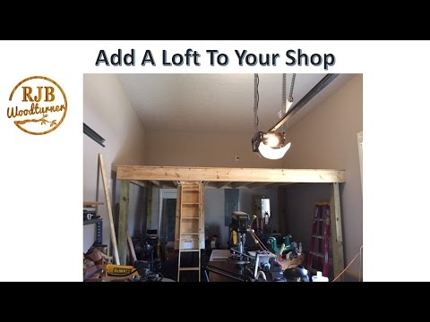 Shop Loft Build - How to Increase the Storage Space in Your Shop