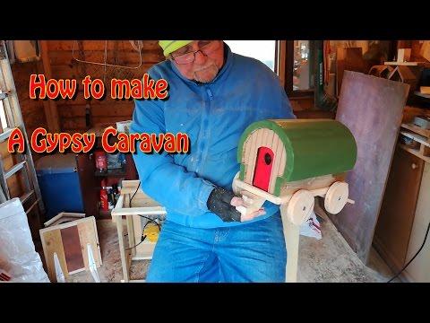 How to make a gypsy caravan
