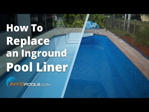 How To Replace An Inground Pool Liner