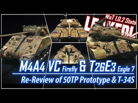 LEAKED!-ish M4A4 VC Firefly & T26E3 Eagle 7 & Re-Reviews || World of Tanks