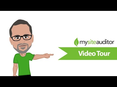 How to use MySiteAuditor (Video Tour)