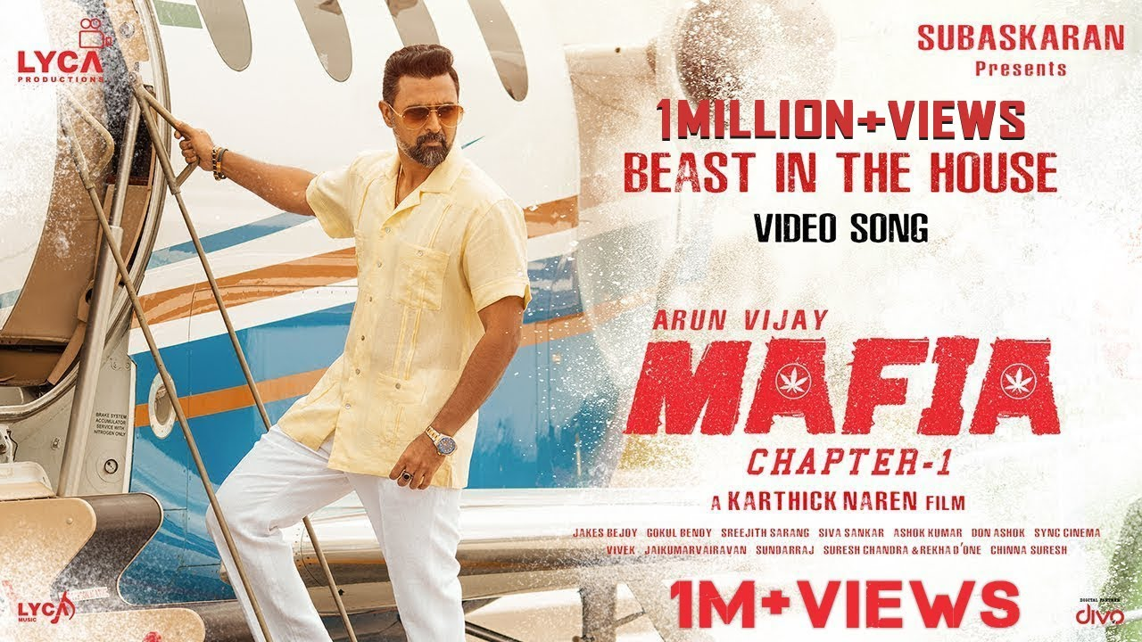 MAFIA - Beast In The House (Video Song) | Arun Vijay, Prasanna | Karthick Naren | Subaskaran