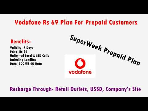 Vodafone Superweek Unlimited Prepaid Plan for Rs 69 Only | Benefits