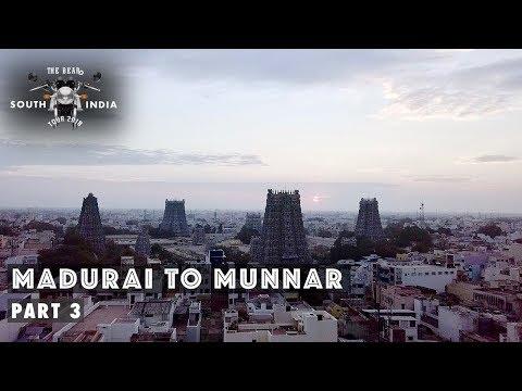 Madurai to Munnar - South India Bike Tour - Part 3