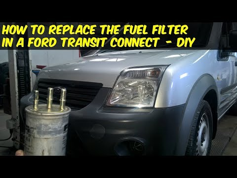 Ford Transit Connect Fuel Filter Replacement - How To