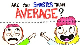Are You Smarter Than Average?