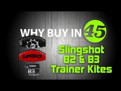 Trainer kites - Slingshot B2 Vs B3: Why Buy