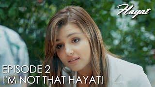 I'm not that Hayat! | Hayat Episode 2 (Hindi Dubbed)