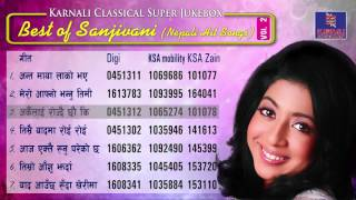 Best Classical Nepali Song Of Sanjeevani | Karnali Entertainments | Jukebox