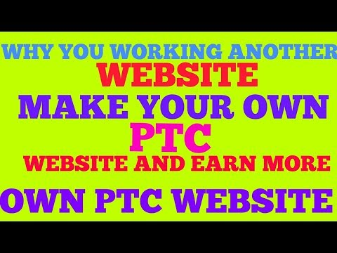 MAKE YOUR OWN PTC WEBSITE | HOW TO MAKE PTC WEBSITE | OWN PTC WEBSITE part 1 By Tech 007