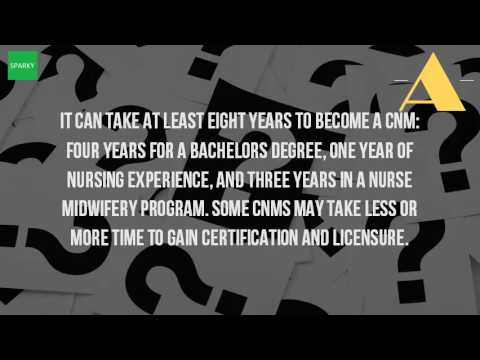 How Long Does It Take To Become A Certified Nurse Midwife?