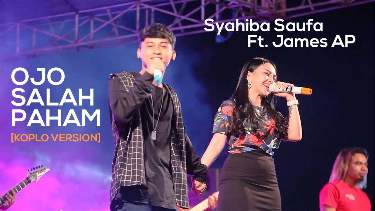 Syahiba Saufa Ft. James AP - Ojo Salah Paham (Koplo Version) - (Official LIVE)