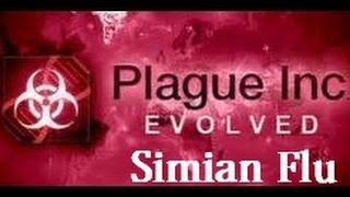 Plague Inc Evolved Simian Flu Walkthrough Normal
