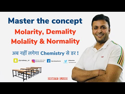 Molarity , molality , Demality & Normality , Concentration of solution