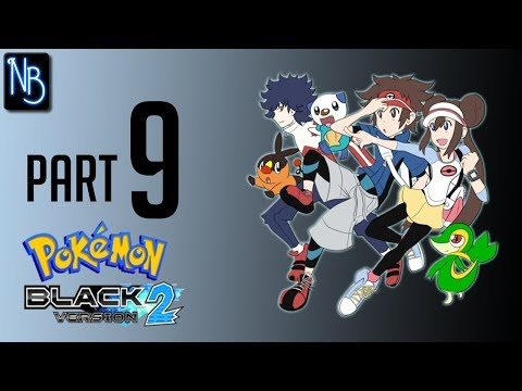 Pokemon Black and White 2 Walkthrough Part 9 No Commentary (DS)
