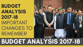 Budget Analysis 2017-18 Important Changes To Remember   For UPSC and All Government Examinations