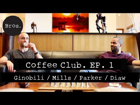MANU GINOBILI / TONY PARKER / BORIS DIAW / PATTY MILLS - Coffee Club Episode 1