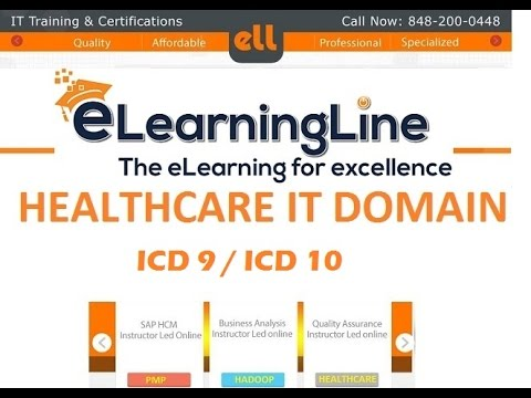 Healthcare domain training - ICD 09 / ICD 10 by ELearningLine @848-200-0448
