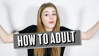 How to adult   ameliagething