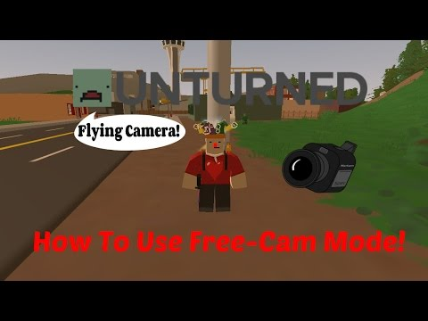 How to use Flying/Free Camera Mode In Unturned 3.0 (Orbiting, Tracking, And Focusing)