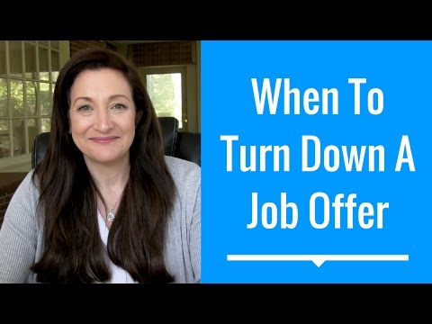 When To Turn Down A Job Offer - #HelpMeJT