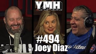 """Your Mom's House Podcast - Ep. 494 w/ Joey """"Coco"""" Diaz"""