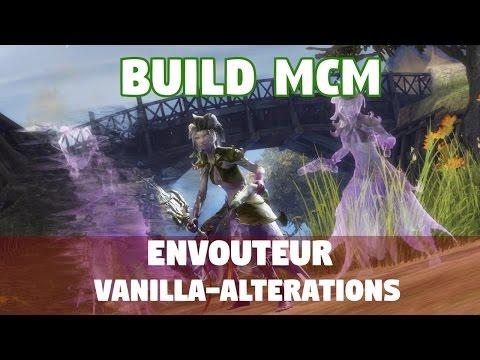 Guild Wars 2 [MCM] Build Envoûteur Vanilla-Altérations