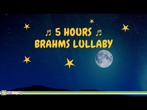 ♫ 5 HOURS ♫ BRAHMS LULLABY Baby Sleep Music, Bedtime Music