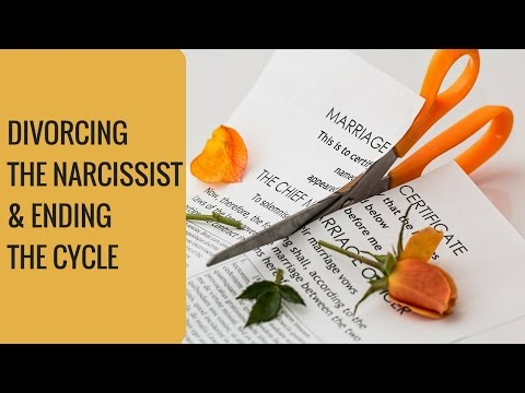 Divorcing The Narcissist & Ending The Cycle