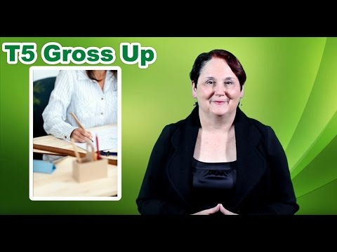 T5 Gross Up