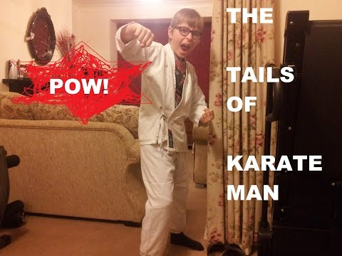 The Tales Of Karate Man
