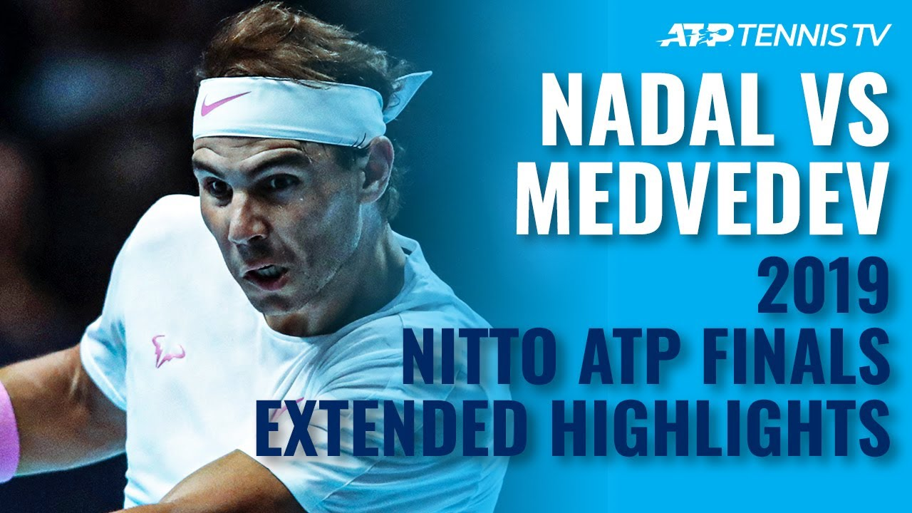Rafa Nadal vs Daniil Medvedev: Extended Highlights   Nitto ATP Finals 2019