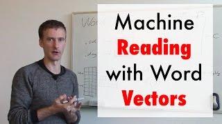 Machine Reading with Word Vectors (ft. Martin Jaggi)
