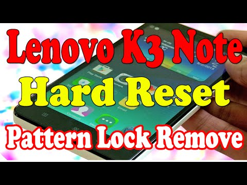 How To Hard Reset Lenovo K3 Note | Pattern, Pin Password Unlock
