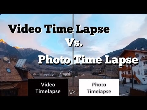 GoPro Hero 5 and Hero 6 - Video Time Lapse vs. Photo Time Lapse - which is better?