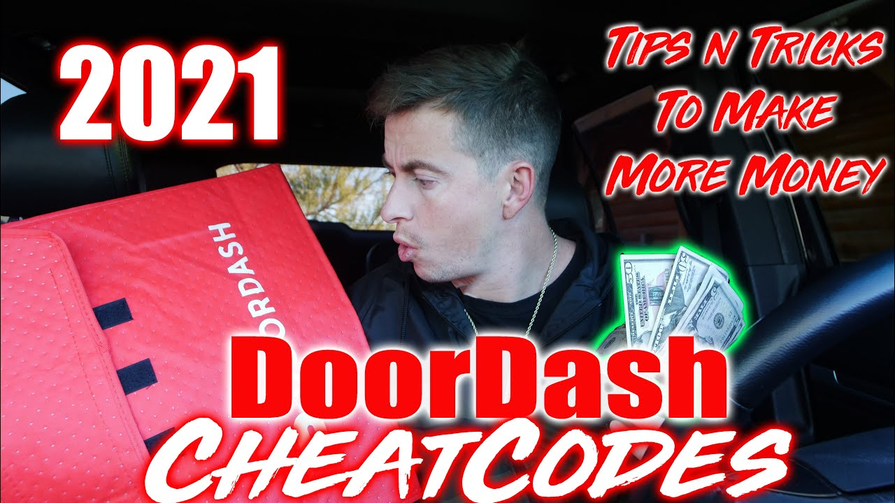 2021 Doordash Cheatcodes - How to Make More Money on Doordash, Tips and Tricks, Tutorials, Delivery