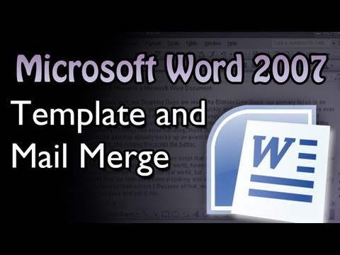 Word - Template and Mail Merge