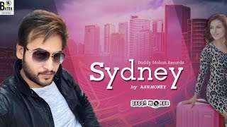 Sydney | Full Video | Ashmoney | Latest Punjabi Songs 2017 | Daddy Mohan Records