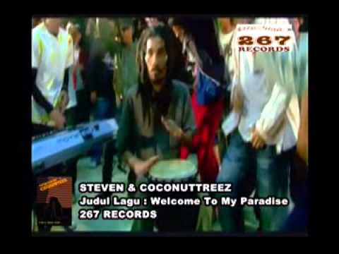 Steven & Coconuttreez Welcome to My Paradise