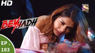 Beyhadh - बेहद - Episode 183 - 22nd June, 2017