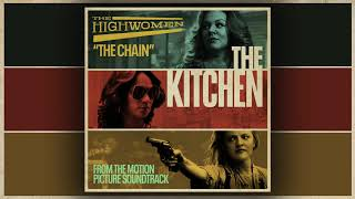"""The Highwomen: The Chain (From the Motion Picture Soundtrack """"The Kitchen"""")"""