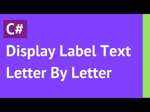 C# - Display Label Text Letter By Letter Using Timer In C# [ with source code ]